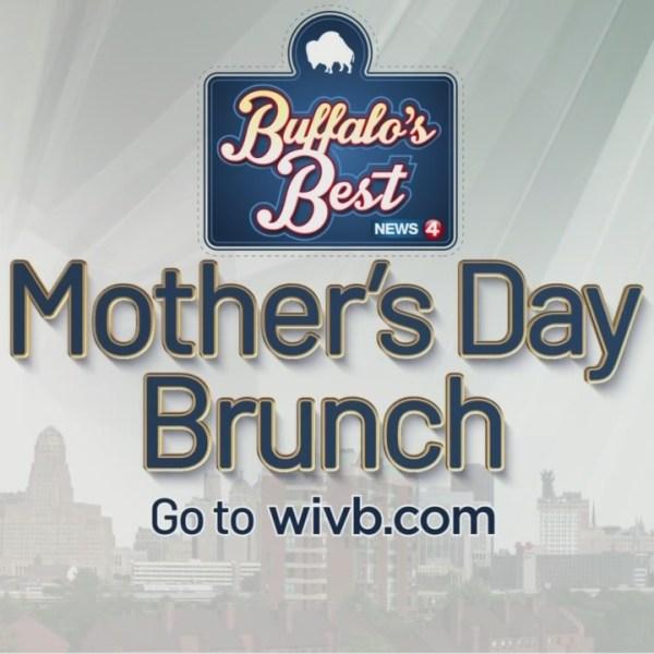 Buffalo's Best Mother's Day Brunch